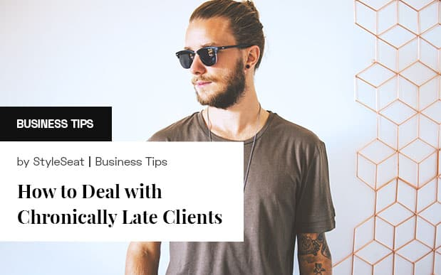 How to deal with chronically late clients