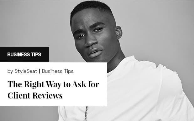 The Right Way to Ask for Client Reviews