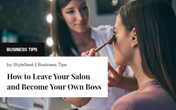 How To Leave Your Salon to become your own boss