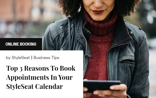 Top 3 Reasons To Book Appts