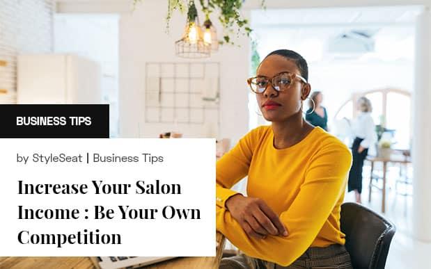 Increase Your Salon Income