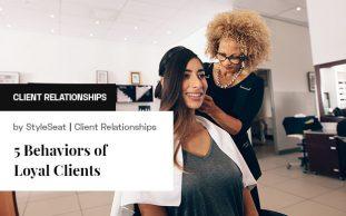 5 Behaviors of Loyal Clients