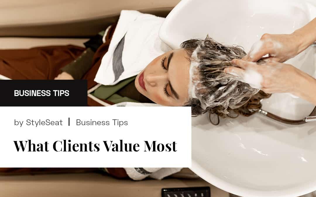 Blog Title: What Client Value Most