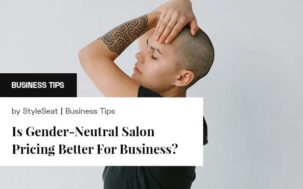 Gender-Neutral Salon Pricing
