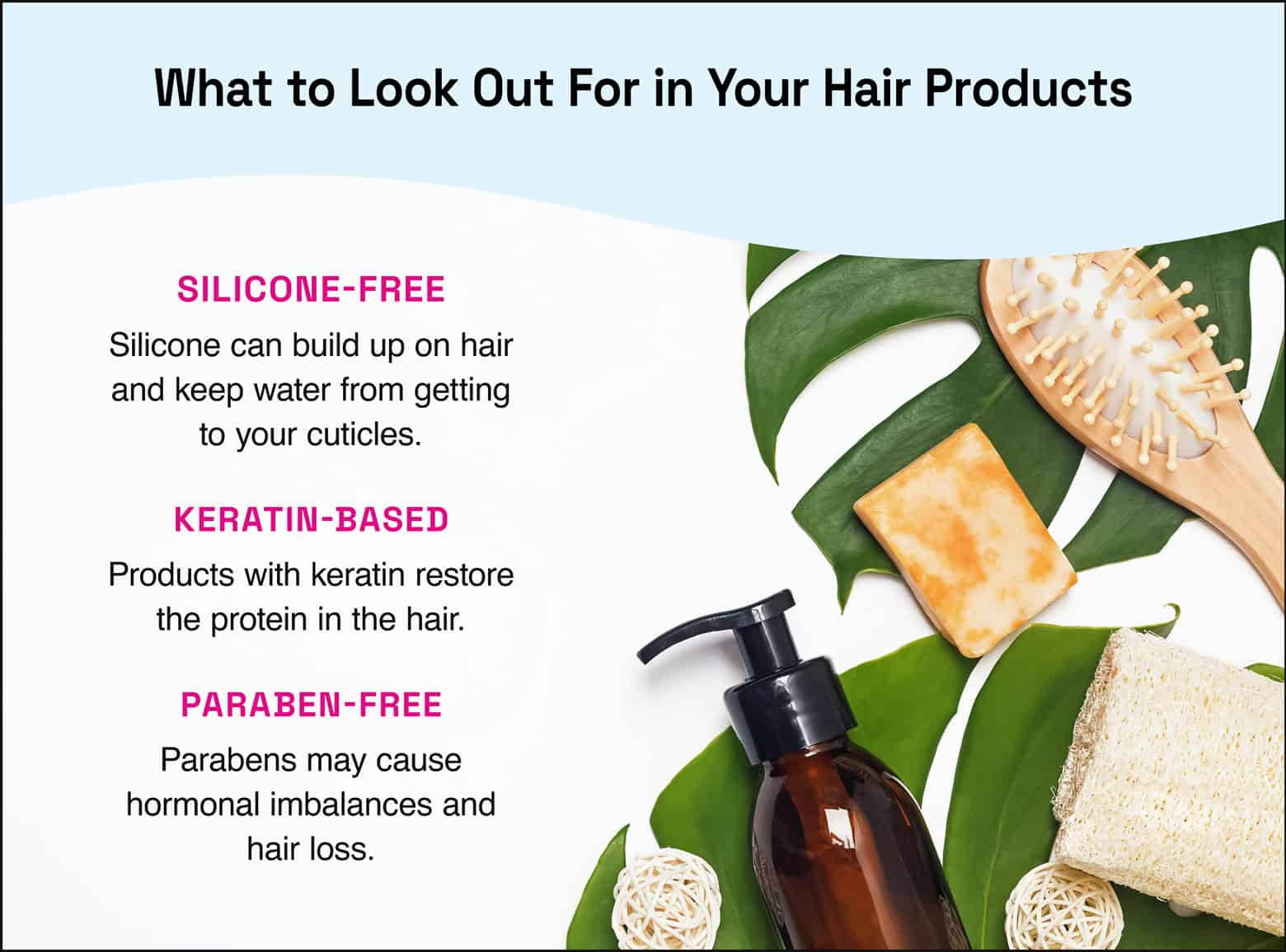 what to look out for in hair products silicone free keratin based paraben free